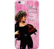 Tell me about it.. Stud! iPhone Case/Skin