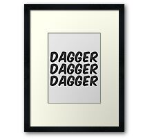 Dagger, dagger, dagger! - Critical Role  Framed Print