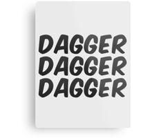 Dagger, dagger, dagger! - Critical Role  Metal Print
