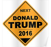 Donald Trump for president 2016 - Road Sign Poster
