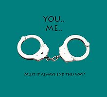 iPad complete: {You, me, handcuffs} by the-11-doctor