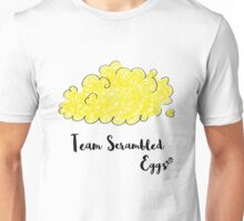 Team Scrambled Eggs Unisex T-Shirt