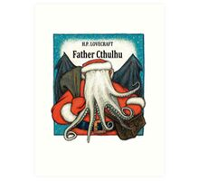 Father Cthulhu Art Print