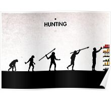 99 Steps of Progress - Hunting Poster