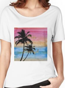 """""""Make today beautiful"""" gold quote, watercolor abstract summer sea colors Women's Relaxed Fit T-Shirt"""