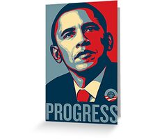 Obama Progress Greeting Card