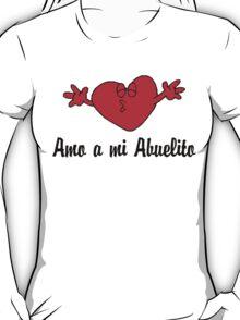 Amo a mi Abuelito T-Shirt