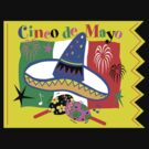 Cinco de Mayo by HolidayT-Shirts