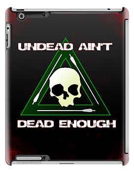 Undead Ain't Dead Enough by screamingtiki