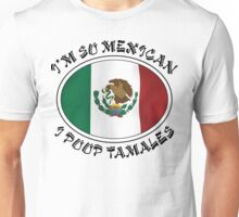 Very Funny Mexican Unisex T-Shirt