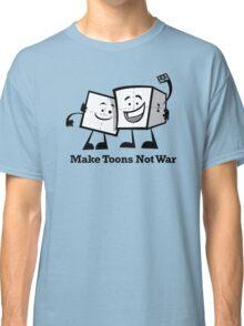 Make Toons Not War Classic T-Shirt