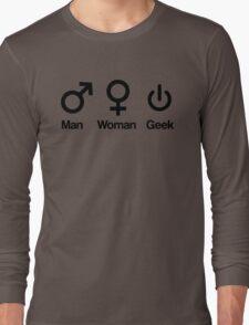 Man, Woman, Geek Long Sleeve T-Shirt