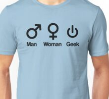 Man, Woman, Geek Unisex T-Shirt