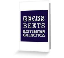 Bears Beets Battlestar Galactica Tshirt | The Office Michael Scott Dunder Mifflin Dwight Schrute Greeting Card