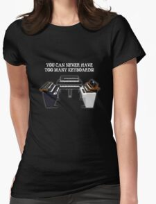 Too Many Keyboards! Womens Fitted T-Shirt