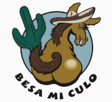 Besa Mi Culo by HolidayT-Shirts