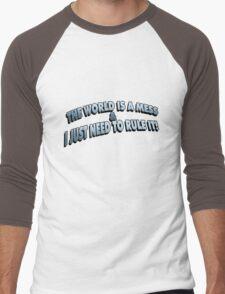The World Is A Mess.. Men's Baseball ¾ T-Shirt