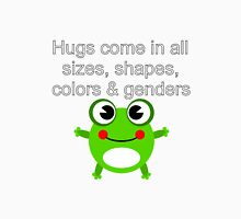 Hugs come in all sizes, shapes, colors and genders Unisex T-Shirt