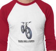 wanna roll a fatty? Men's Baseball ¾ T-Shirt