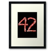 THE Ultimate Answer: BACON! Framed Print