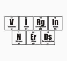 Virgin Nerds - Black text by Geek Shirts