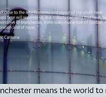 Manchester means the world to me 13 by exvista