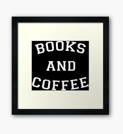 Books and Coffee - White Framed Print