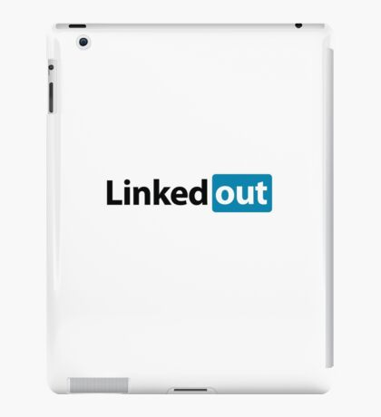 Linked out unsocial networking iPad Case/Skin