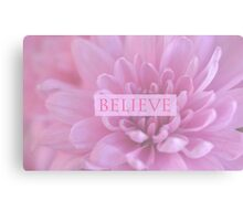 Believe - In Pink  Canvas Print