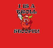 Troll, Stoopid Unisex T-Shirt