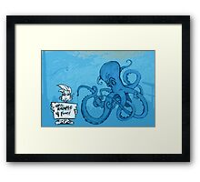 Marketing is an Angry Octopus Framed Print
