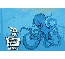 Marketing is an Angry Octopus Photographic Print