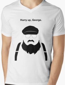 Hurry Up, George Mens V-Neck T-Shirt