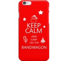 Fun Keep Calm iPhone Case For The Holidays iPhone Case/Skin