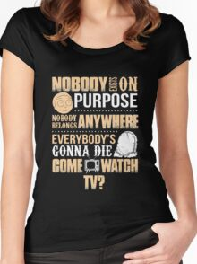 NOBODY EXISTS ON PURPOSE Women's Fitted Scoop T-Shirt