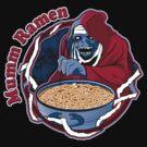 Mumm Ramen by Corrose