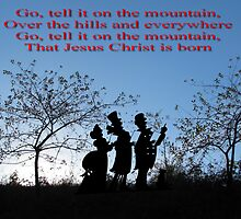 Vintage Carol - Go Tell It on the Mountain by Dennis Melling