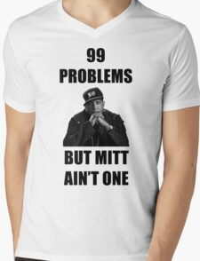 99 Problems But Mitt Ain't One (HD) Mens V-Neck T-Shirt