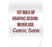 Graphic Design Comic Sans Typography Poster