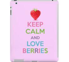 Keep Calm and Love Berries iPad Case/Skin