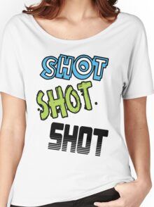 SHOT SHOT SHOT Women's Relaxed Fit T-Shirt