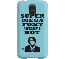 Super mega foxy awesome hot! Samsung Galaxy Case/Skin