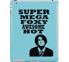 Super mega foxy awesome hot! iPad Case/Skin