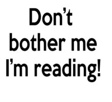 Don't bother me I'm reading! Sticker