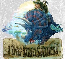 I Dig Dinosaurs Young Paleontologist by MudgeStudios