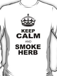 KEEP CALM AND SMOKE HERB T-Shirt