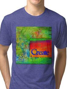 CREATE Tri-blend T-Shirt