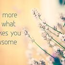 do more of what makes you awsome by netza