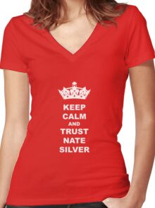 KEEP CALM AND TRUST NATE SILVER T-SHIRT Women's Fitted V-Neck T-Shirt