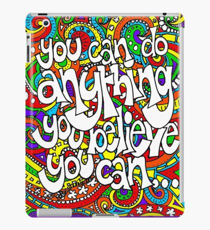 You Can Do Anything (iPad Case) iPad Case/Skin